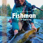 今年も全国のフィッシングショーで無料配布します!2020年Fishmanカタログ!!